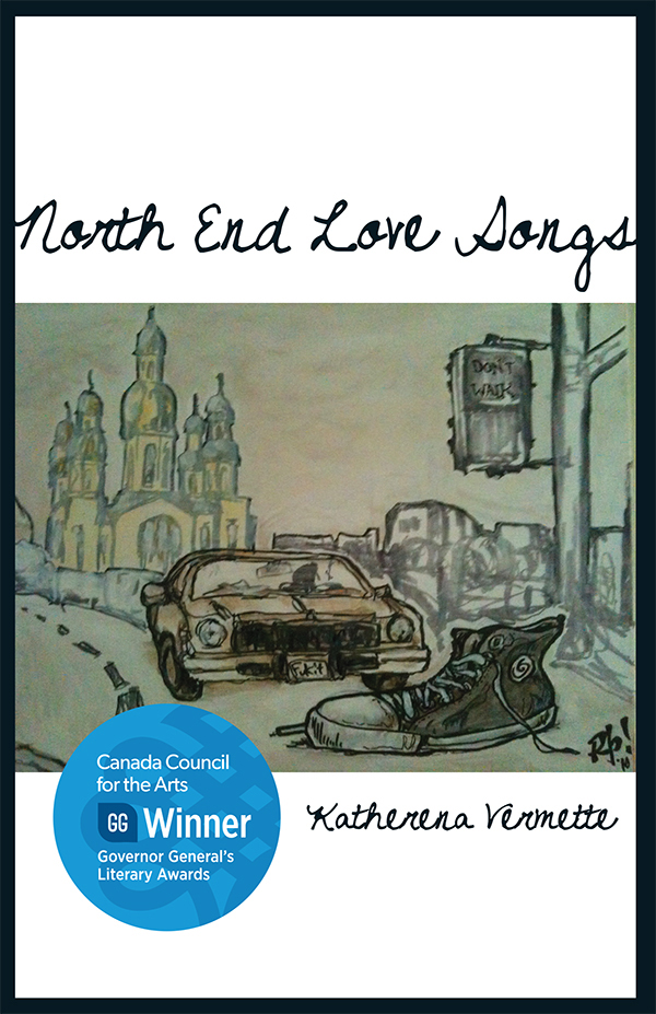 The book cover for North End Love Songs by Katherena Vermette.